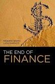 The End of Finance (eBook, ePUB)