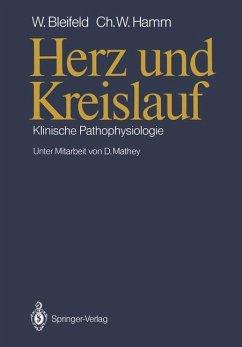 Herz und Kreislauf - Bleifeld, Walter;Hamm, Christian