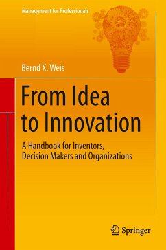 From Idea to Innovation - Weis, Bernd X.