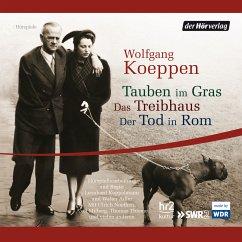Tauben im Gras/Das Treibhaus/Der Tod in Rom (MP3-Download) - Koeppen, Wolfgang