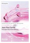 Jean-Paul Sartre. Philosophie des Existenzialismus