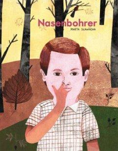 Der kleine Nasenbohrer - Slawinska, Marta