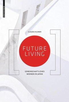Future Living - Hildner, Claudia