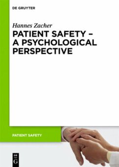 Patient Safety - A Psychological Perspective - Zacher, Hannes
