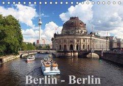 Berlin - Berlin (Tischkalender immerwährend DIN A5 quer)