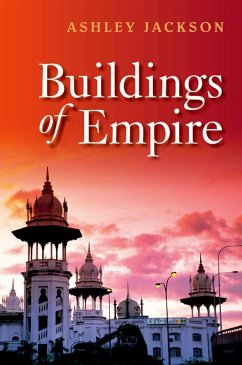 Buildings of Empire (eBook, ePUB) - Jackson, Ashley