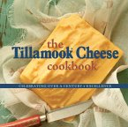 The Tillamook Cheese Cookbook (eBook, ePUB)