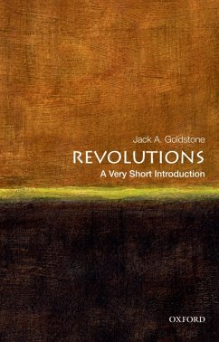 Revolutions: A Very Short Introduction (eBook, ePUB) - Goldstone, Jack A.