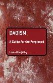 Daoism: A Guide for the Perplexed (eBook, ePUB)