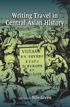 Writing Travel in Central Asian History (eBook, ePUB)