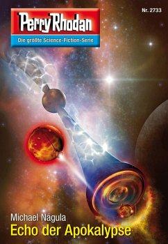 Echo der Apokalypse (Heftroman) / Perry Rhodan-...