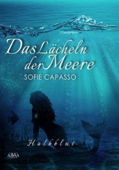 Das Lächeln der Meere - Capasso, Sofie