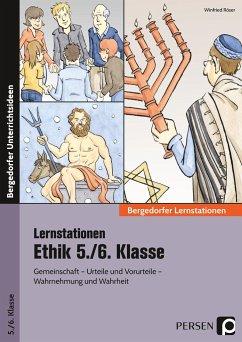 Stationenlernen Ethik 5./6. Klasse - Brandenbusch, Eva