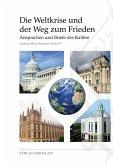 Die Weltkrise und der Weg zum Frieden (eBook, ePUB)