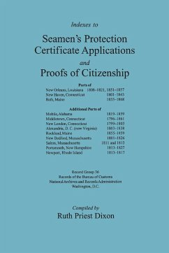 Indexes to Seamen's Protection Certificate Applications and Proofs of Citizenship