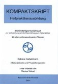 Kompaktskript: Heilpraktikerausbildung