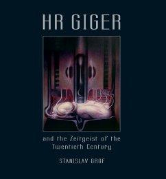 HR GIGER and the Zeitgeist of the Twentieth Century - Grof, Stanislav