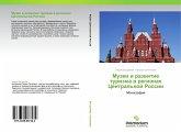 Muzei i razwitie turizma w regionah Central'noj Rossii