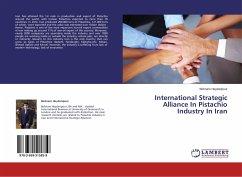 International Strategic Alliance In Pistachio Industry In Iran