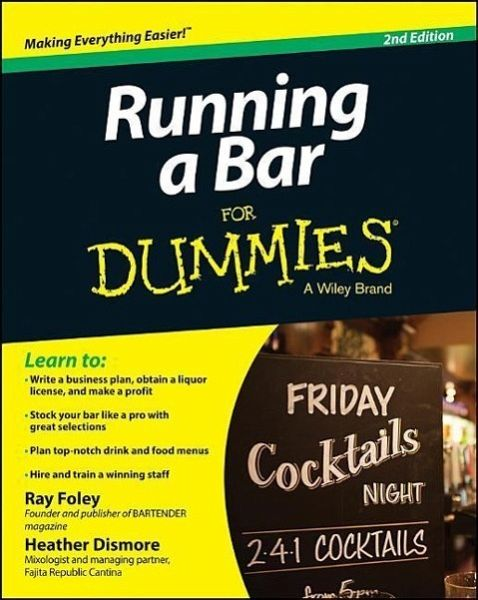 Running a Bar For Dummies - Foley, Ray; Dismore, Heather
