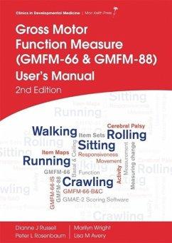 Gross Motor Function Measure (GMFM-66 and GMFM-88) User's Manual - Russell, Dianne J.; Rosenbaum, Peter L.; Wright, Marilyn