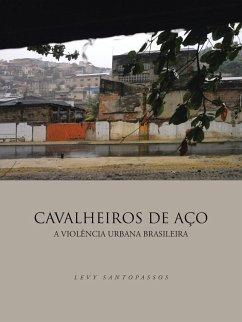 CAVALHEIROS DE AÇO