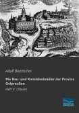 Die Bau- und Kunstdenkmäler der Provinz Ostpreußen