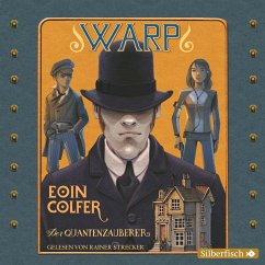 Der Quantenzauberer / W.A.R.P. Bd.1 (MP3-Download) - Colfer, Eoin