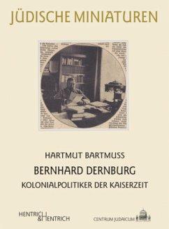 Bernhard Dernburg - Bartmuß, Hartmut