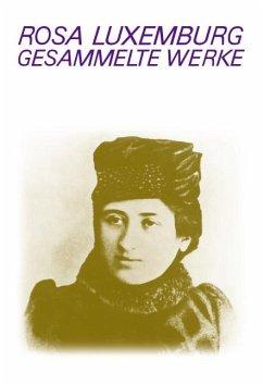 Gesammelte Werke Bd. 6 - Luxemburg, Rosa
