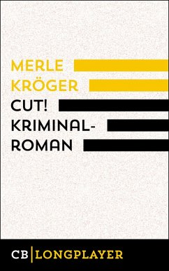Cut! (eBook, ePUB) - Kröger, Merle