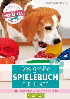 Das große Spielebuch für Hunde - Sondermann, Christina