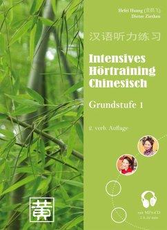 Intensives Hörtraining Chinesisch - Huang, Hefei; Ziethen, Dieter