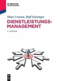 Dienstleistungsmanagement - Corsten, Hans; Gössinger, Ralf