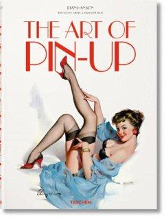 The Art of Pin-up - Blum, Sarahjane;Meisel, Louis K.