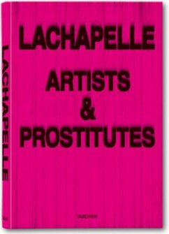 David LaChapelle. Artists and Prostitutes