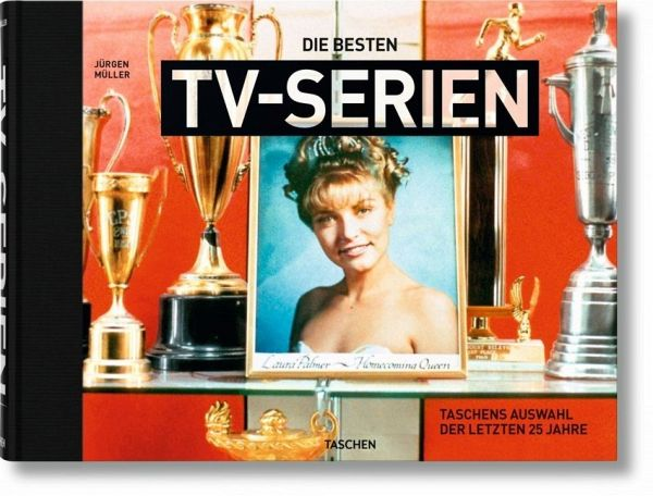 Die besten TV-Serien. Von Twin Peaks bis House of Cards - Müller, Jürgen