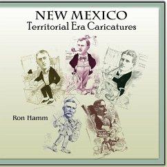 New Mexico Territorial Era Caricatures