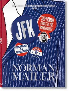 Norman Mailer. JFK. Superman Comes to the Supermarket - Mailer, Norman