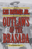 Outlaws of the Brasada: A Western Duo