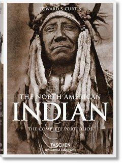 Die Indianer Nordamerikas. Die kompletten Portfolios - Curtis, Edward S.