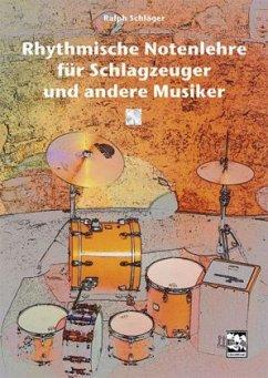 Rhythmische Notenlehre für Schlagzeuger und and...
