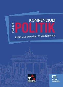 Buchners Kompendium Politik - neu