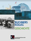 Buchners Kolleg Geschichte, Ausgabe Niedersachsen, Abitur 2016