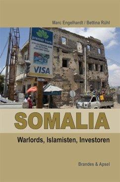 Somalia: Piraten, Warlords, Islamisten (Mängele...
