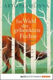 Im Wald der gehenkten Füchse (eBook, ePUB)