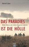 Das Paradies ist die Hölle (eBook, ePUB)