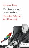 Was Einstein seinem Papagei erzählte (eBook, ePUB)