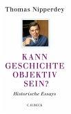 Kann Geschichte objektiv sein? (eBook, ePUB)