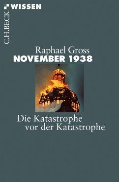 November 1938 (eBook, ePUB) - Gross, Raphael
